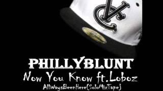 Now You Know ft.Loboz.wmv
