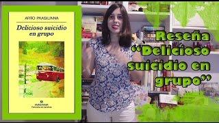 LaPágina17: reseña 'Delicioso suicidio en grupo' - Arto Paasilinna (Editorial Anagrama)