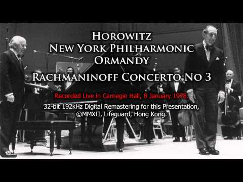 Horowitz plays Rachmaninoff Concerto No 3 NYP Ormandy 2012 Remastering