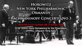 Horowitz plays Rachmaninoff Concerto No 3 NYP Ormandy 2012 Remastering