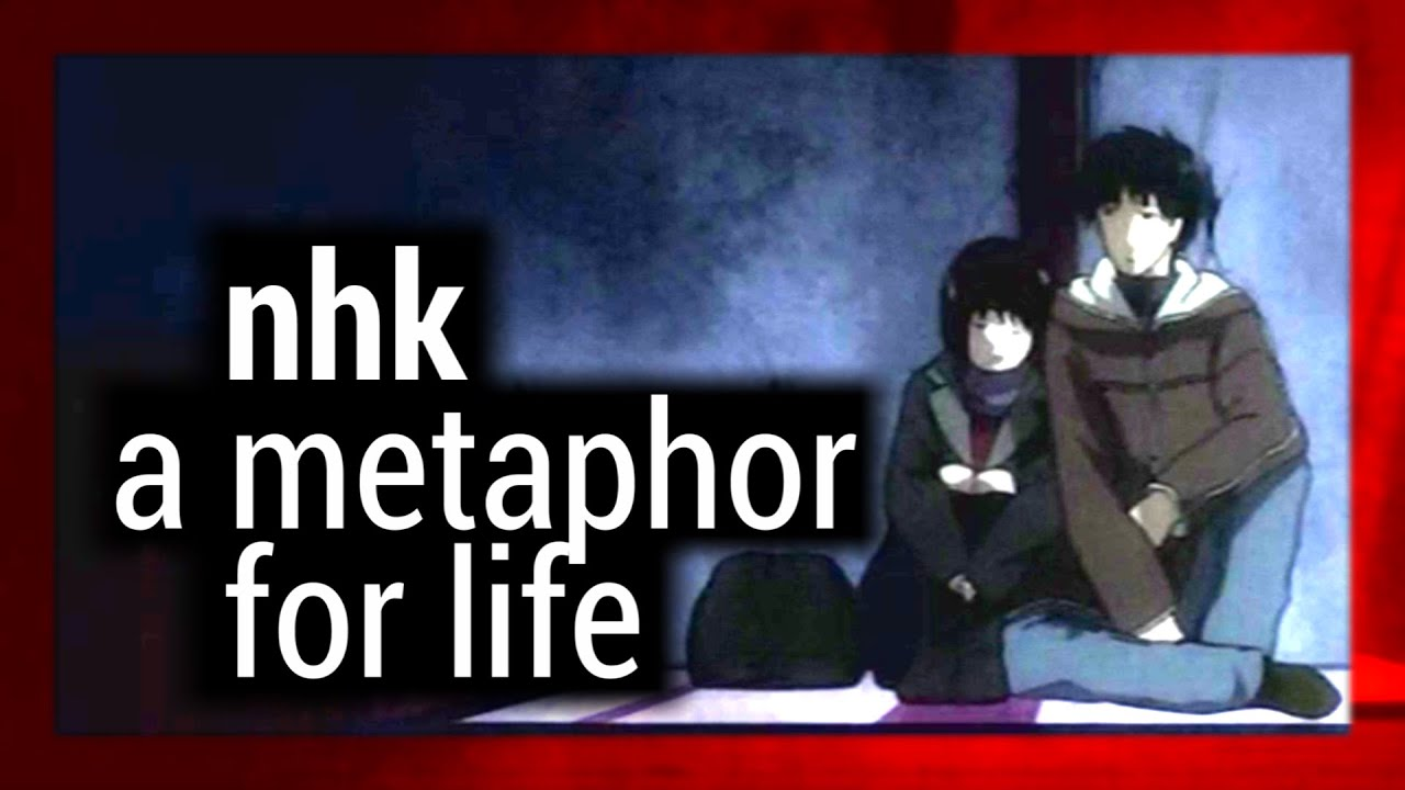 Welcome to the NHK: A Metaphor for Life
