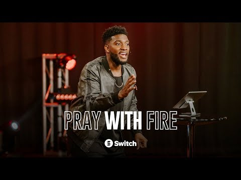 Pray with Fire  with Michael Todd
