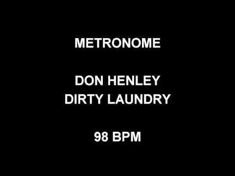 Metronome 98 Bpm Don Henley Dirty Laundry Youtube
