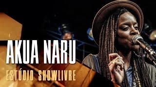 """""""Toni Morrison"""" - Akua Naru no Estúdio Showlivre 2017"""