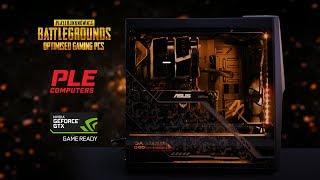 PLE PUBG Optimised Custom Built Gaming PCs