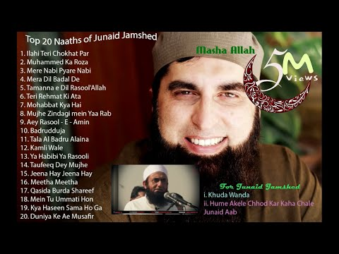 Top 20 Naats of Junaid Jamshed + 2