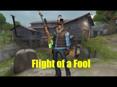 TF2: Flight of a Fool