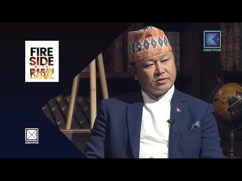 Sherdhan Rai (CM of Province No. 1) - Fireside   13 August 2018