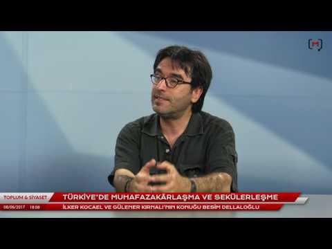 Toplum ve Siyaset (19): Besim Dellaloğlu ile Türkiye'de muhafazakârlaşma ve sekülerleşme