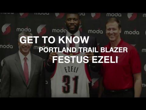 Get to know Portland Trail Blazers Festus Ezeli