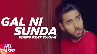 Teaser | Gal Ni Sunda | Waris | Sukh-E | Himanshi Khurana | Full Song Coming Soon | Speed Records