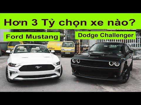 Hơn 3 Tỷ Đồng, Chủ Tịch nên chọn Ford Mustang mui trần hay Dodge Challenger GT 2020?