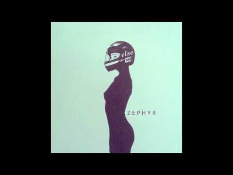 Else - Zephyr