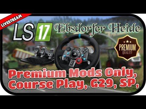 LS17 Ebsdorfer Heide V2 - Premium Mods Only, Course Play, G29, SP, Livestream projekt! #001★ Deutsch