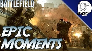 battlefield epic moments 1 bf4 bfh bf3 bc2