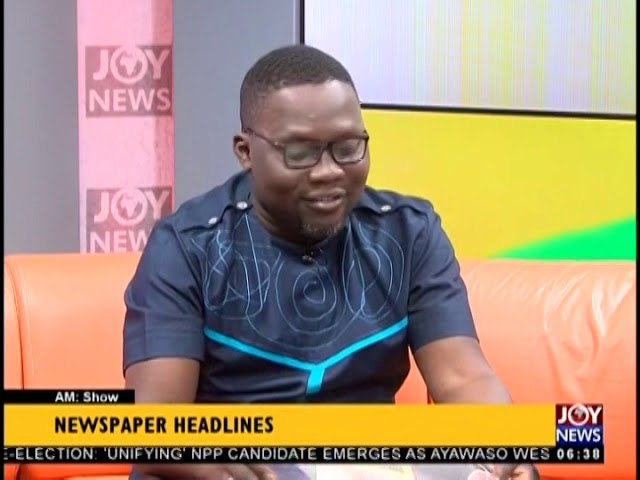 Reduce Filing Fee to GHS 150,000 - AM Show Headlines on JoyNews (14-12-18)