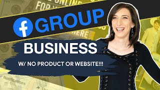 How To Start An Online Business Using Facebook Groups