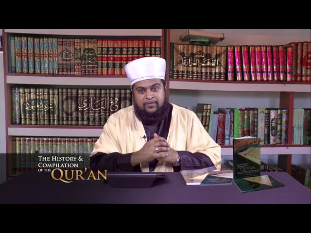 The History & Compilation of the Qur'an with Shaykh Faheem on Deen TV - Episode 2 Part 1