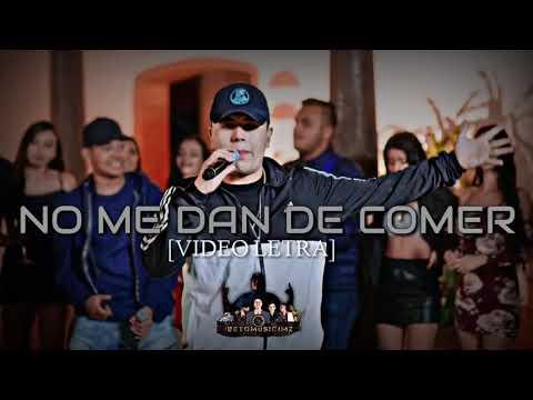 Abraham Vazquez - No Me Dan De Comer (Video Letra 2019)-(SUSCRIBETE)