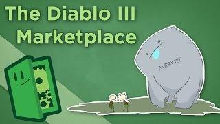 The Diablo III Marketplace - Economy Design in Games - Extra Credits