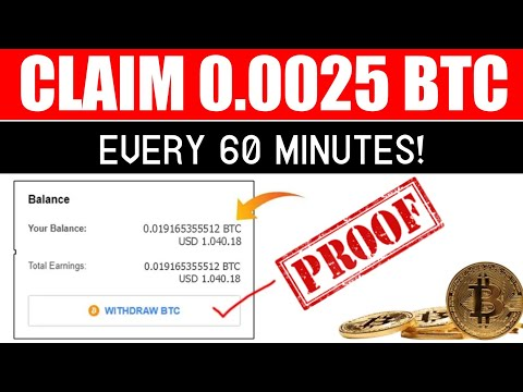 Claim 0.0025 BTC EVERY 60 MINUTES - New  Fastest Bitcoin Earning Site 2021