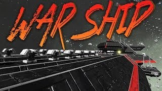 Space Engineers Gameplay: War Ship Ahoy!