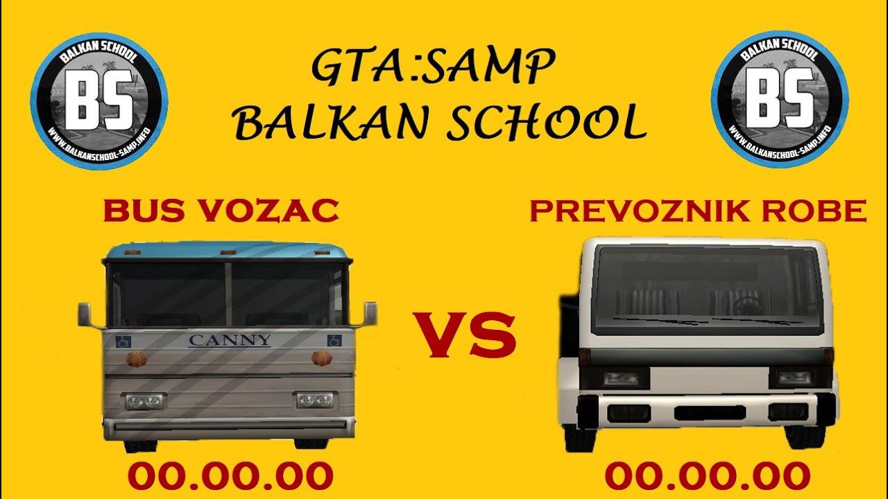 Bus vozac VS Prevoznik robe !!! [GTA-SAMP]-[BalkanSchool]