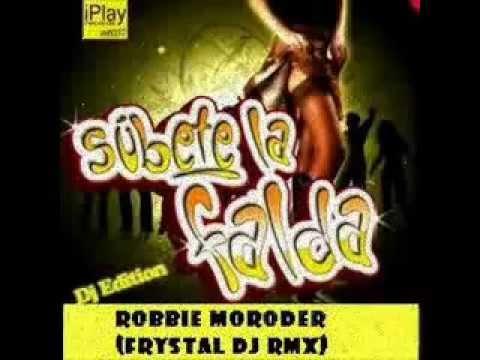 Robbie Moroder feat Henry Mendez- Subete La Falda  (Frystal dj radio mix)