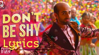 Don't be shy again | Full song with lyrics | Badshah | Ayushmann | Yami | Bhumi | Bala | Lyricsmedia