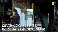 Covid-19 cases rise sharply in India's largest slum
