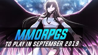 10 MMORPGs You Should Try in September 2019!