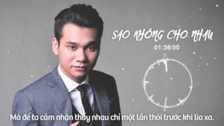 Sao Không Cho Nhau ( DJ Daniel Mastro Remix )