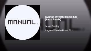 Cygnus Wreath (Room 531) (Avus Remix)