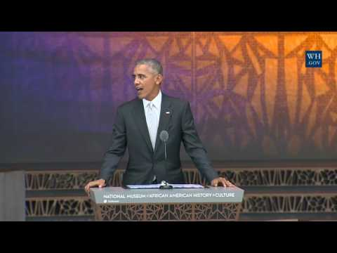 Obama At African American Museum Opening- Full Speech