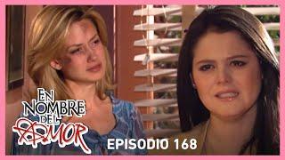 En nombre del amor: ¡Paloma y Romina se reconcilian! | C-168 | Tlnovelas