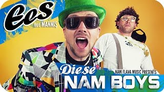 "EES feat. Manni$ - ""Diese NAM BOYS"" (official music video)"