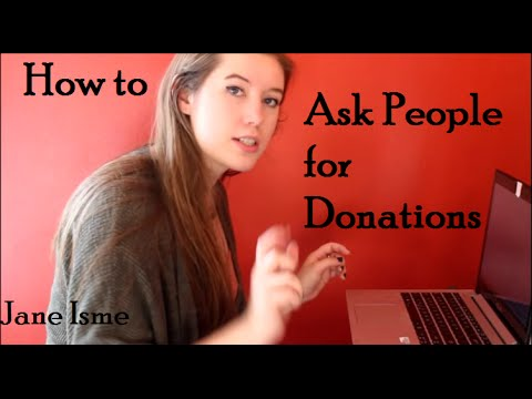 Better Ways To Ask For Donations | Jane Isme