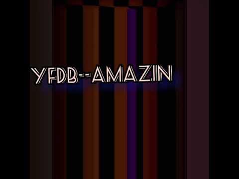 YFDB - AMAZING