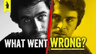 Zac Efron As Ted Bundy: What Went Wrong? – Wisecrack Edition