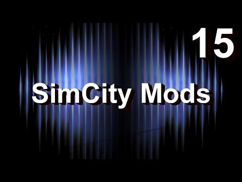 ★ SimCity 5 (2013) Mods #15 ► The Awesome Unisphere by Oppie (Enhancement Mod) [REVIEW]