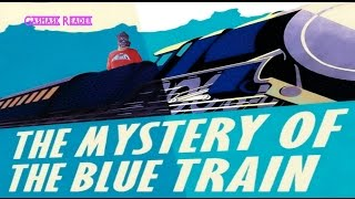 The Mystery of the Blue Train by Agatha Christie book review