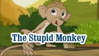 The Stupid Monkey | Panchatantra Tales | English Animated Stories For Kids