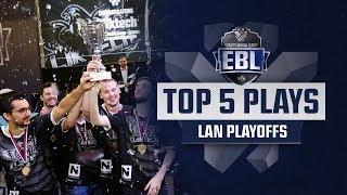 TOP 5 PLAYS - EBL LoL FINALE