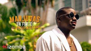 Manjuvas - Ta Forte (feat. Valter Artistico) Official Video