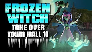 KEYS to SUCCESS Using Frozen Witch at TH10 | Clash of Clans