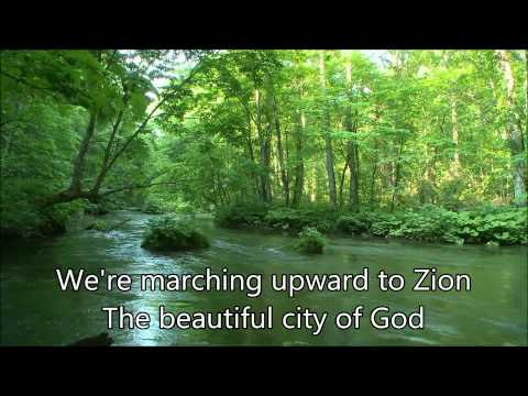 Were Marching to Zion -- Worship Lead with Lyrics