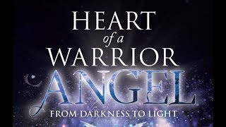 Heart of a Warrior Angel