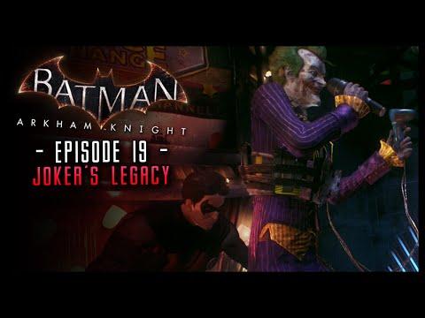 Batman Arkham Knight: Part 19 The Joker's Legacy