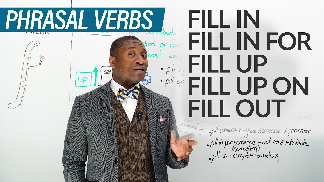 11 phrasal verbs with fill fill in fill out fill up youtube