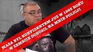 Misiek z Nadarzyna: Gdyby nie zabito Szaraka, to o Masie nikt by nie słyszał